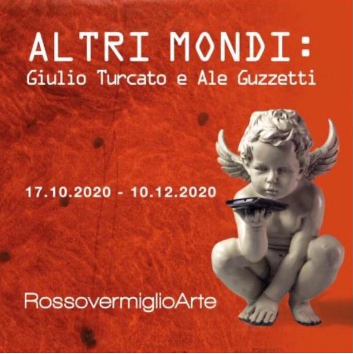 015) ALTRI MONDI, Galleria Rossovermiglio Arte, Padova - Inaugurazione 17 ottobre 2020